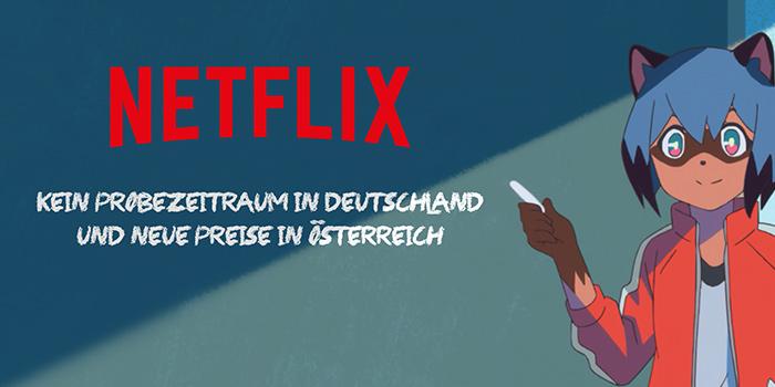 Netflix: Kostenloser Probemonat in Deutschland gestrichen